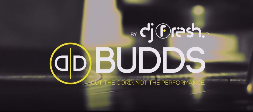 BUDDS BY DJ FRESH LIFESTYLE VIDEO